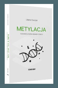 Liliana Owczar, Szare Geny – Metylacja