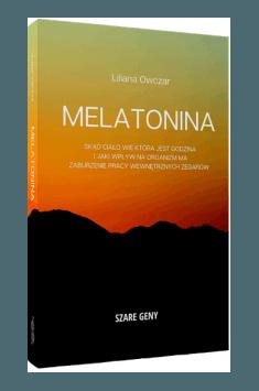 Liliana Owczar, Szare Geny – Melatonina